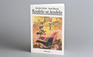 2 ~ dětská kniha Koulelo se koulelo, Jaroslav Seifert ~ vepsaná báseň a podpis autora ~ vyvolávací cena 1 000 Kč