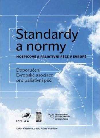 Standardy a normy hospicové a paliativní péče v Evropě