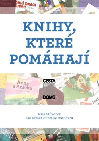 Knihy, které pomáhají v dětských knihovnách