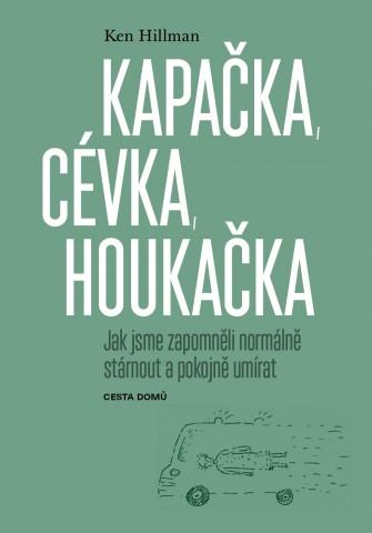 Ken Hillman Kapacka cevka houkacka