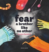 Fear - a brother like no other